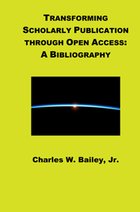 Transforming Scholarly Publishing through Open Access: A Bibliography cover